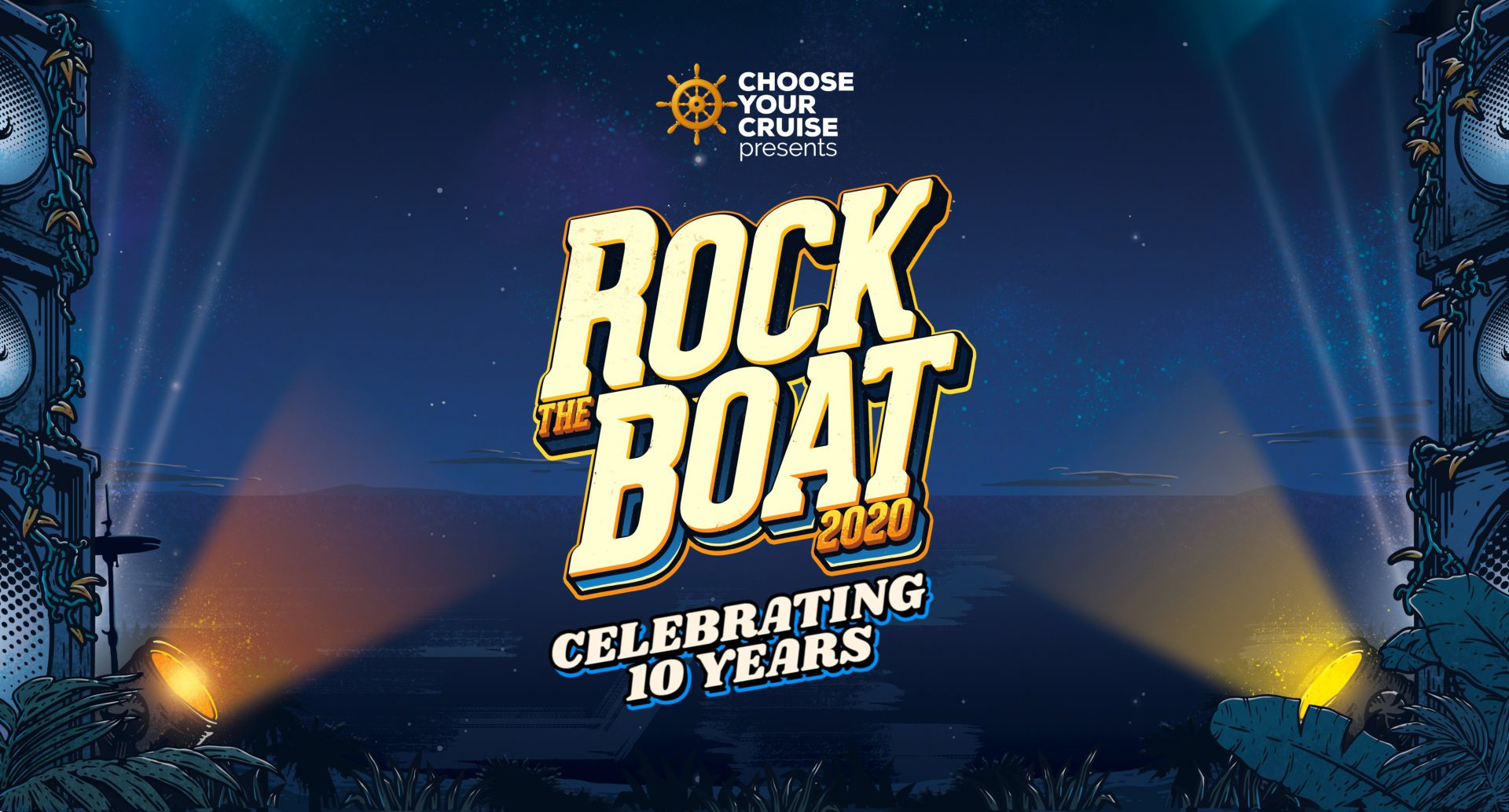 Rock the Boat 2020 Has Arrived – Celebrating 10 years of Rocking the High Seas!